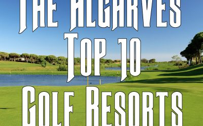 Top 10 Algarve Golf Resorts